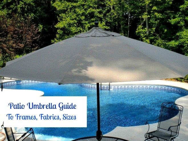 patio umbrella guide to frames, fabrics and sizes